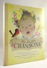 Nos Vieilles Chansons  by Jean de la  Varende  1953 First Edition exceptionally