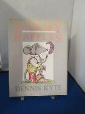 Children's Book - Zackary Raffles by Dennis Kyte (1989, Hardcover) #848