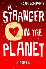 A Stranger on the Planet, Schwartz, Adam, Very Good Book