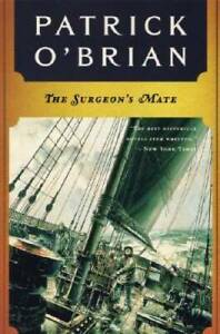 The Surgeon's Mate (Aubrey/Maturin) - Paperback By O'Brian, Patrick - GOOD