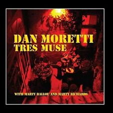 DAN MORETTI - TRES MUSE - 11 TRACK MUSIC CD - LIKE NEW - E722