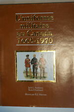 French L'Uniforme Militaire au Canada 1665-1970 Reference Book