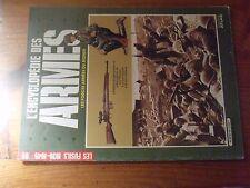 $$$ L'Encyclopedie des Armes N°65 Les fusils 1939-1945