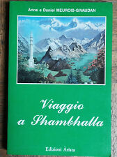 Viaggio a Shambhalla - Anne e Daniel Meurois-Givaudan - Amrita,1988 - R