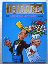 Garage Isidore T 6 Gentleman Dépanneur OLIS & GILSON éd Dupuis oct 1999 EO