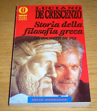 STORIA DELLA FILOSOFIA GRECA Da Socrate in poi De Crescenzo 8° rist. Oscar Mond.