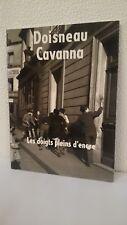 Les doigts pleins d'encre. (Recueil de photographies). Par Doisneau et Cavanna.