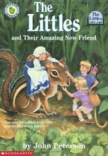 Littles: The Littles and Their Amazing New Friend by John Peterson (1999, Paperb
