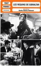 FICHE CINEMA : LES REQUINS DE GIBRALTAR - Ducaux,Salou,Vincent,Reinert 1947