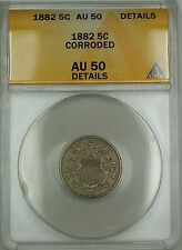 1882 Shield Nickel 5c Coin ANACS AU-50 Details Corroded