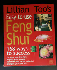 Lillian Too's Easy-to-Use Feng Shui : 168 Ways to Success by Lillian Too