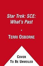 What's Past by Terri Osborne, Steve Mollmann, Michael Schuster, Richard C....
