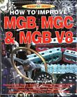 How to Improve MGB, MGC and MGB V8 (SpeedPro Series) by Williams, Roger (PapeÂ…