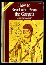 How to Read and Pray the Gospels (Handbook of the Bible Series) Marilyn Norquis