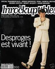 LES INROCKUPTIBLES  34./...DESPROGES EST VIVANT !.../..11 -95