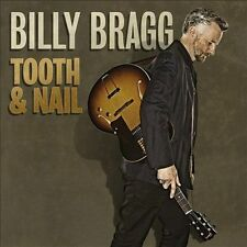 BILLY BRAGG CD - TOOTH & NAIL (2013) - NEW UNOPENED