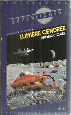 ARTHUR C. CLARK LUMIERE CENDREE  FUTURAMA SCIENCE FICTION