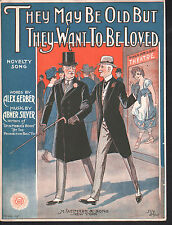 They May Be Old But They Want To Be Loved 1919 Sheet Music