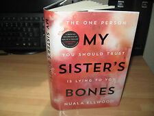 Nuala Ellwood - My Sister's Bones Signed 1st HB 2017 debut thriller highly rated