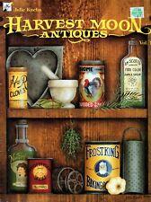 Tole & Decorative Painting Harvest Moon Antiques Vol. 1 by Julie Kuehn