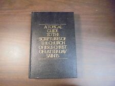 A Topical Guide To The Scriptures Of The Church Of LDS 1977   HB