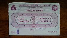 Ticket RUCH CHORZOW - DEBRECEN VSC 1998/99 Intertoto Cup Poland Hungary Polska