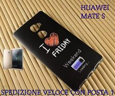 Cover case custodia gel in gomma silicone x Huawei MATE S I LOVE FRIDAY