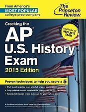 Cracking the AP U.S. History Exam, 2015 Edition: Created for the New 2-ExLibrary