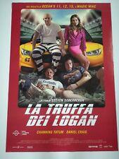 LA TRUFFA DEI LOGAN Poster Film 70x100 Locandina Originale Cinema CRAIG TATUM