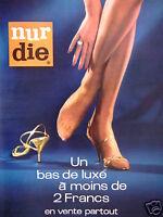 PUBLICITÉ 1965 NUR DIE UN BAS DE LUXE - ADVERTISING