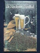 The New Brewer's Handbook [Paperback] [Jan 01, 1992] Patrick Baker