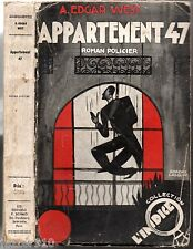 A.EDGAR WEST ¤ APPARTEMENT 47 ¤ 1939 ¤ COLLECTION L'INDICE ¤ ROMAN POLICIER