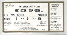 """HOWIE MANDEL. LAS VEGAS HILTON THEATRE. 3"""" X 6"""" SHOW TICKET. 9/01/2000"""