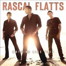 RASCAL FLATTS - Nothing Like This (Big Machine Records)