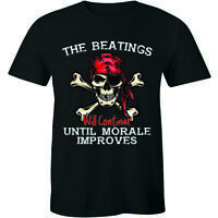 The Beatings Will Continue Until Morale Improves T-shirt Pirate Skull Bone Shirt