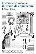 Diccionario manual ilustrado de arquitectura. ENVÍO URGENTE (ESPAÑA)