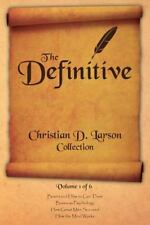 The Definitive Christian D. Larson Collection - Volume 1 of 6 (Paperback or Soft