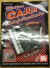 15 LOUISIANA CAJUN CLASSICS FOR PIANO ACCORDION Mel Bay