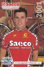 CYCLISME carte cycliste CAVAGNIS OSCAR équipe SAECO 2001