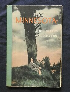 """1930's """"Minnesota, Where Dreams Still Come True"""" Large Fold-Out Color Map NICE"""