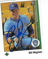 BILL WEGMAN SIGNED 1989 UPPERDECK #445- MILWAUKEE BREWERS