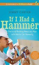 If I Had a Hammer Habitat for Humanity Jimmy Carter mp3 CD David Rubel Audiobook