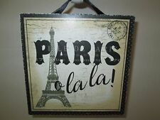 """""""Paris O La La!"""" Wood Plaque, 7 1/2"""" Square, New"""