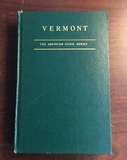Vermont : A Guide To The Green Mountain State (1937,Hardcover) PreOwnedBook.com