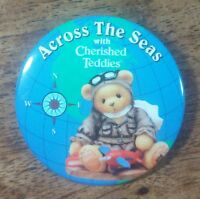 ACROSS THE SEAS WITH CHERISHED TEDDIES ROUND PIN BADGE