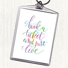 Book Ticket Live Rainbow Quote Bag Tag Keychain Keyring