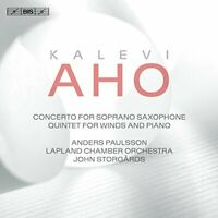 Anders Paulsson - Kalevi Aho: Concerto for Soprano Saxophone; Quintet [CD]