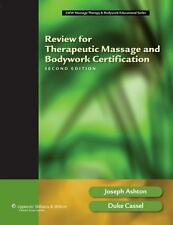Review for Therapeutic Massage and Bodywork Certification (LWW Massage-ExLibrary