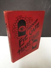 Through Eye Gate to Heart Gate compiled by Hy. Pickering - Undated