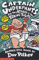 Captain Underpants and the Attack of the Talking  Toilets by Dav Pilkey, Very Go